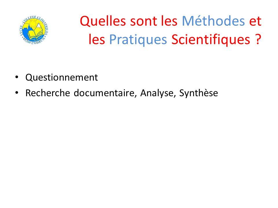 Quelles sont les Méthodes et les Pratiques Scientifiques ? Questionnement Recherche documentaire, Analyse, Synthèse
