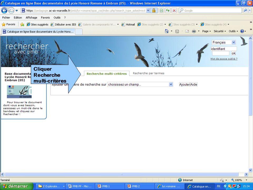 Cliquer Recherche multi-critères