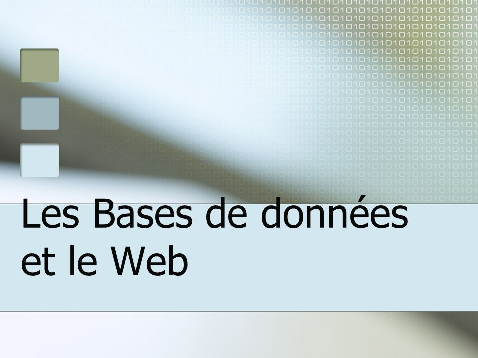 Les Bases de données et le Web