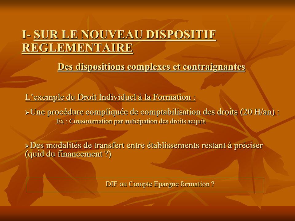 Lexemple du Droit Individuel à la Formation : Une procédure compliquée de comptabilisation des droits (20 H/an) : Une procédure compliquée de comptabi