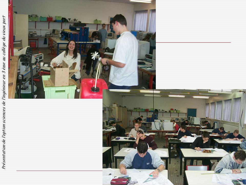 Présentation de loption sciences de lingénieur en 3 ème au collège du vieux port