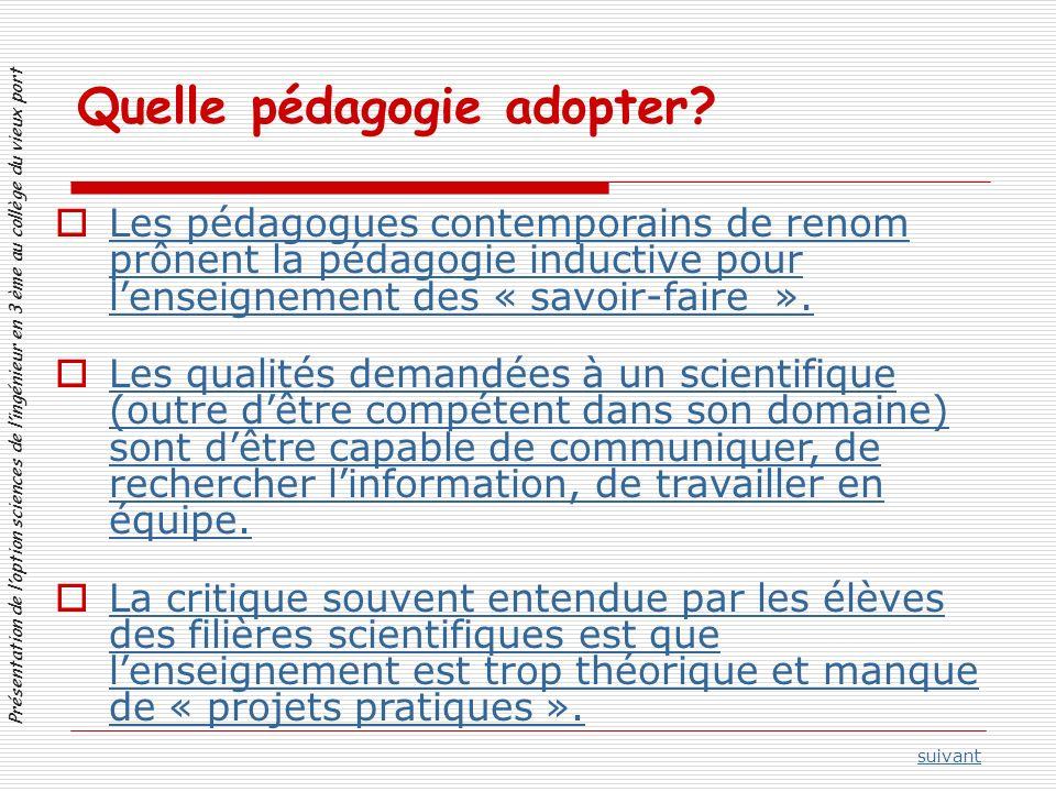 Présentation de loption sciences de lingénieur en 3 ème au collège du vieux port Quelle pédagogie adopter.