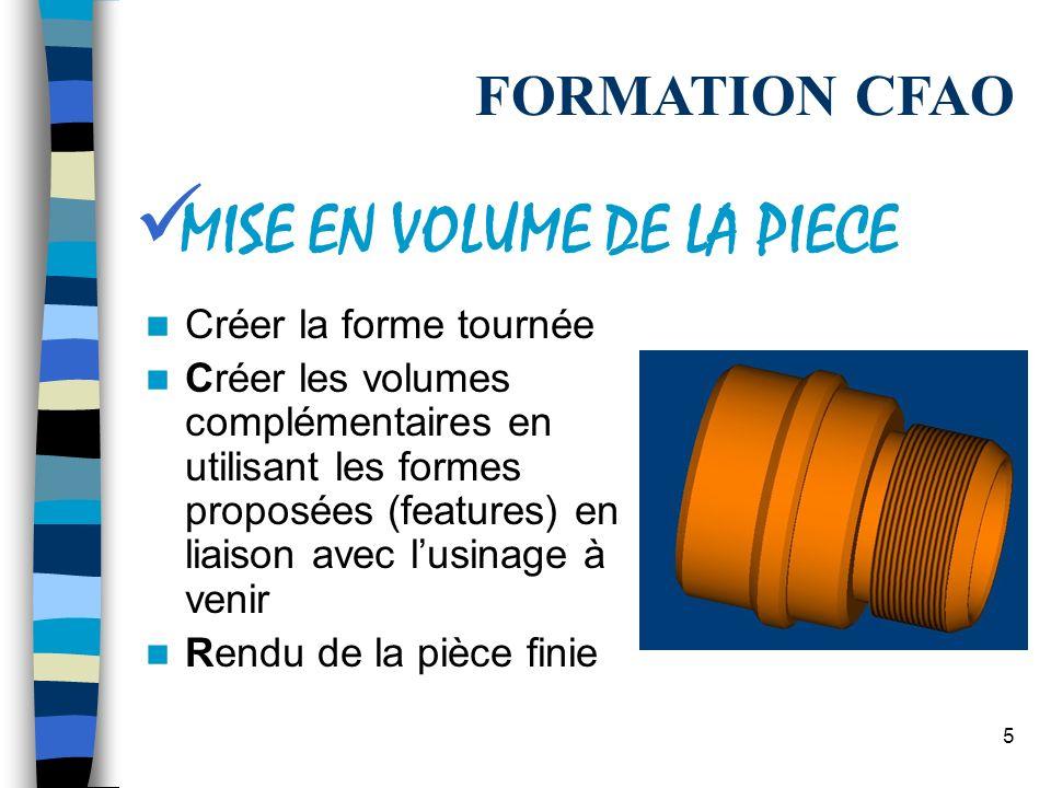 4 En utilisant la commande « coter auto » et en adaptant la cotation proposée En cotant manuellement FORMATION CFAO COTATION DE LA PIECE