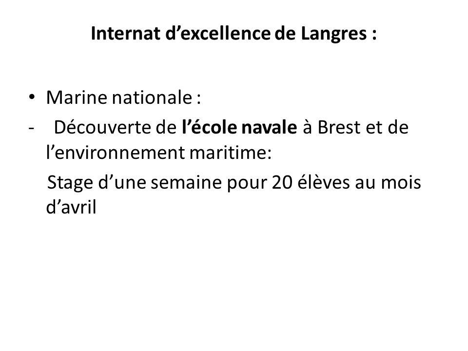 Internat dexcellence de Langres : Marine nationale : - Découverte de lécole navale à Brest et de lenvironnement maritime: Stage dune semaine pour 20 é