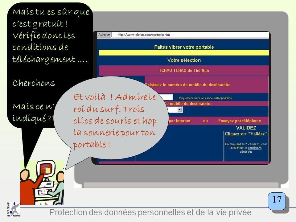 Protection des données personnelles et de la vie privée Mais tu es sûr que cest gratuit ! Vérifie donc les conditions de téléchargement …. Cherchons M