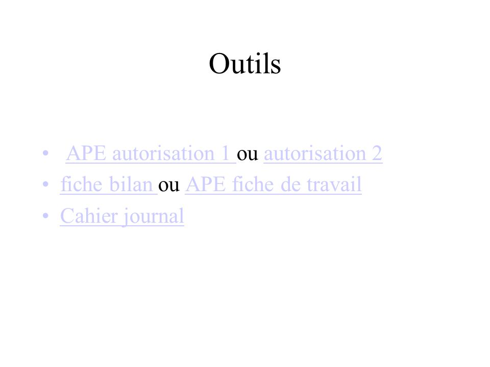 Outils APE autorisation 1 ou autorisation 2APE autorisation 1 autorisation 2 fiche bilan ou APE fiche de travailfiche bilan APE fiche de travail Cahier journal