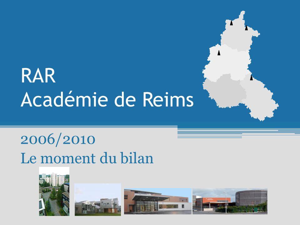 RAR Académie de Reims 2006/2010 Le moment du bilan