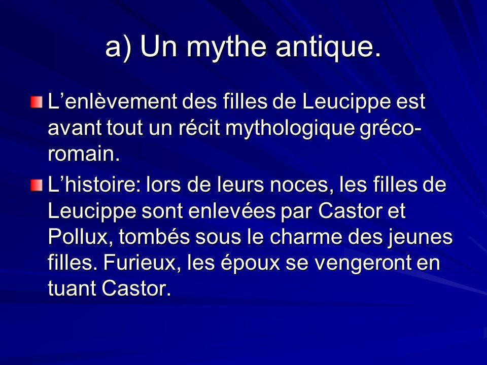 a) Un mythe antique.