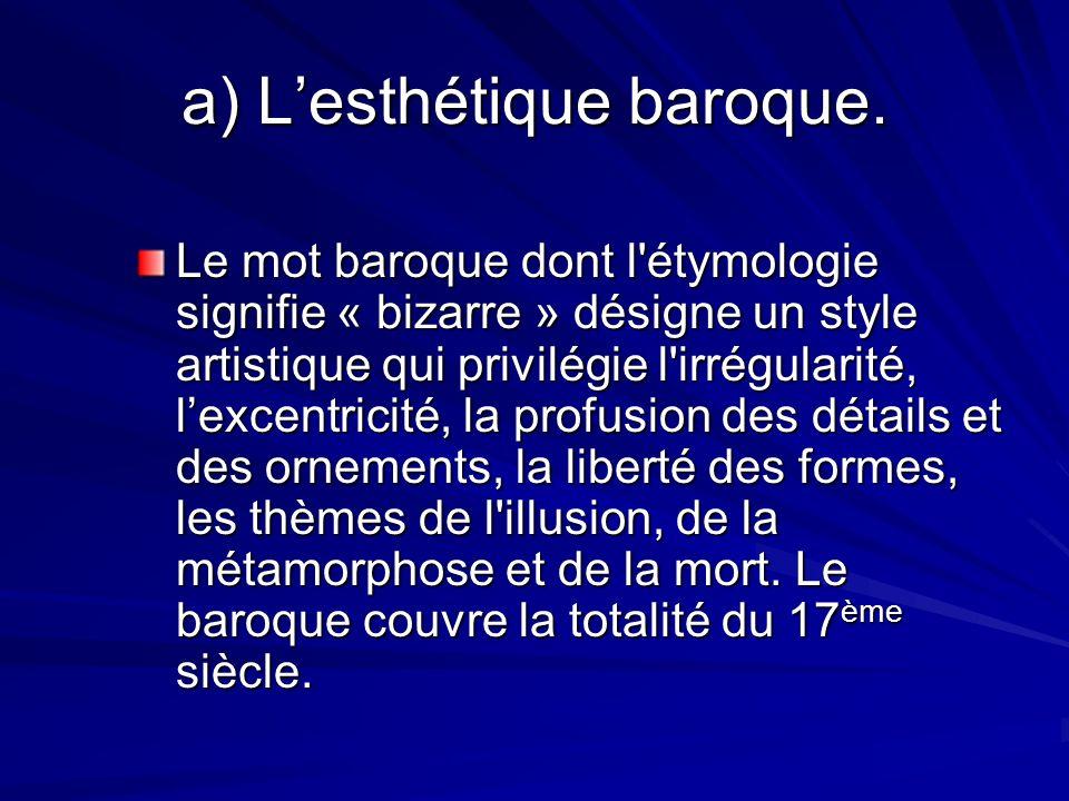 a) Lesthétique baroque.