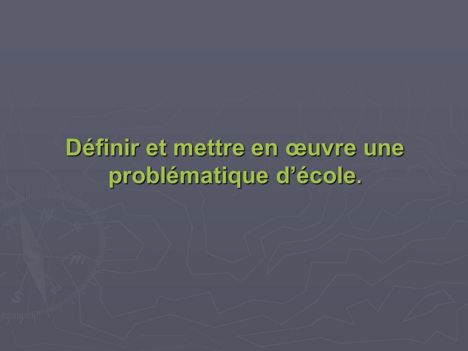 Définir et mettre en œuvre une problématique décole.