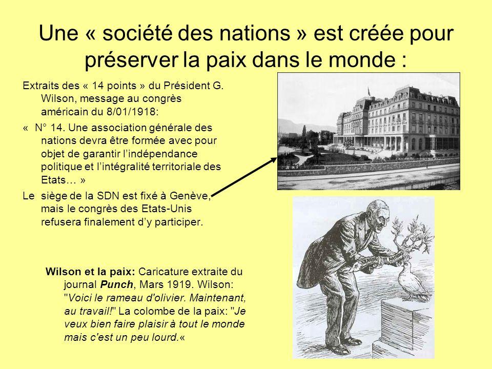 Une « société des nations » est créée pour préserver la paix dans le monde : Wilson et la paix: Caricature extraite du journal Punch, Mars 1919. Wilso