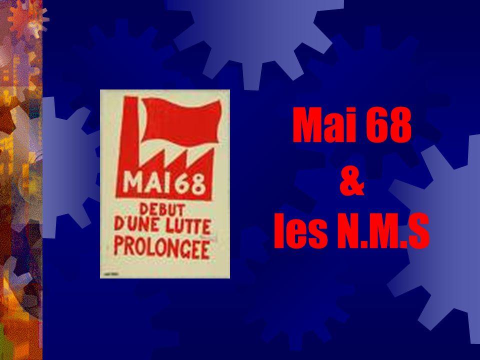 Mai 68 & les N.M.S
