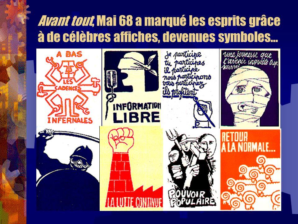 Avant tout, Mai 68 a marqué les esprits grâce à de célèbres affiches, devenues symboles…