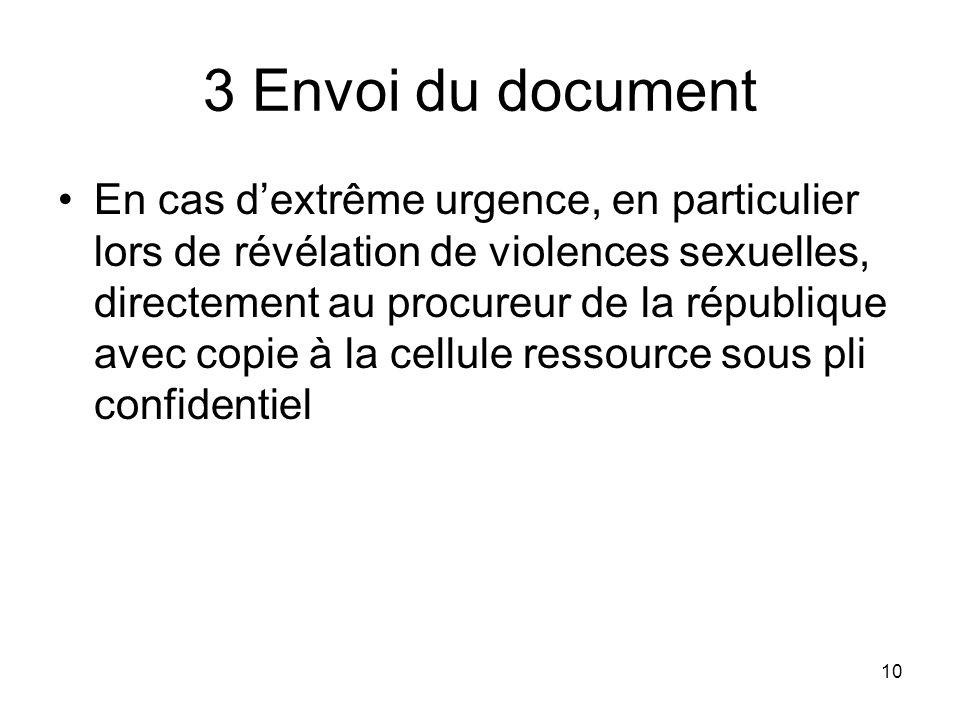 10 3 Envoi du document En cas dextrême urgence, en particulier lors de révélation de violences sexuelles, directement au procureur de la république av
