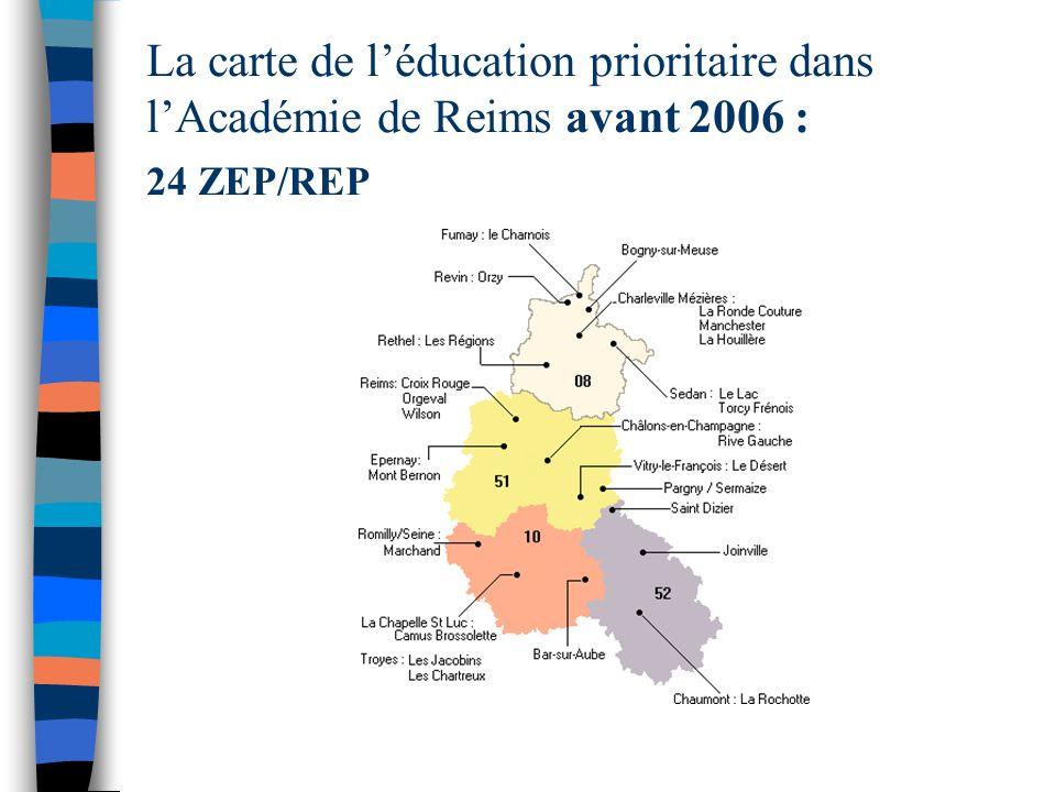 La carte de léducation prioritaire dans lAcadémie de Reims avant 2006 : 24 ZEP/REP
