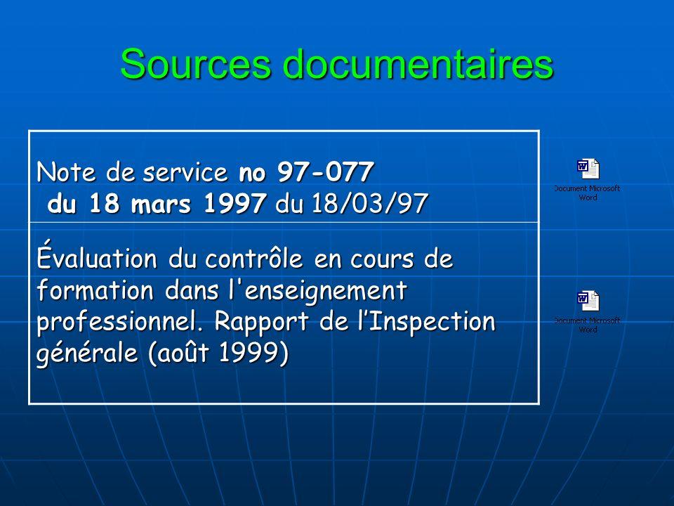 Sources documentaires Note de service no 97-077 du 18 mars 1997 du 18/03/97 Évaluation du contrôle en cours de formation dans l'enseignement professio