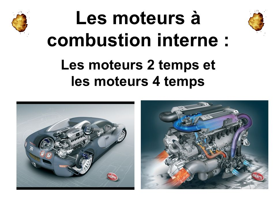 Les moteurs à combustion interne : Les moteurs 2 temps et les moteurs 4 temps