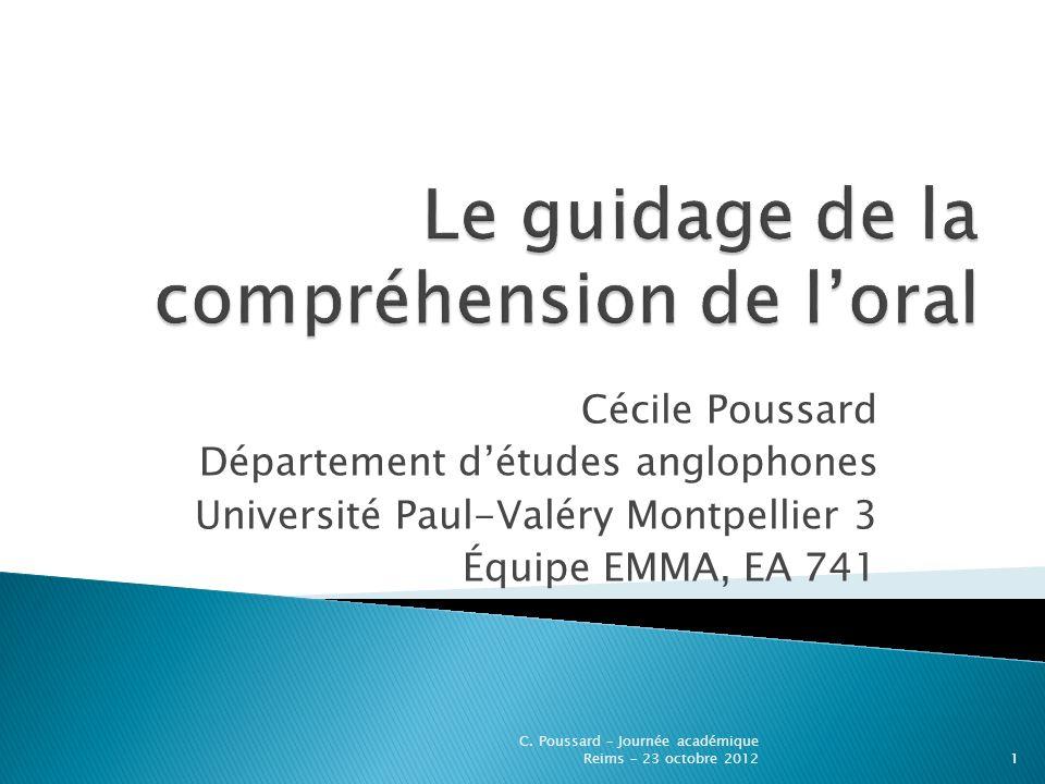 Cécile Poussard Département détudes anglophones Université Paul-Valéry Montpellier 3 Équipe EMMA, EA 741 1 C. Poussard – Journée académique Reims – 23
