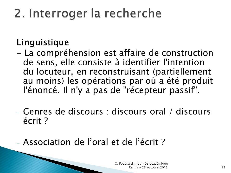Linguistique - La compréhension est affaire de construction de sens, elle consiste à identifier l'intention du locuteur, en reconstruisant (partiellem