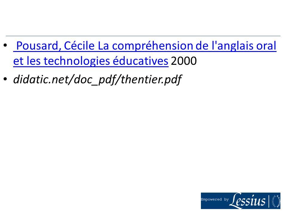Pousard, Cécile La compréhension de l'anglais oral et les technologies éducatives 2000 Pousard, Cécile La compréhension de l'anglais oral et les techn