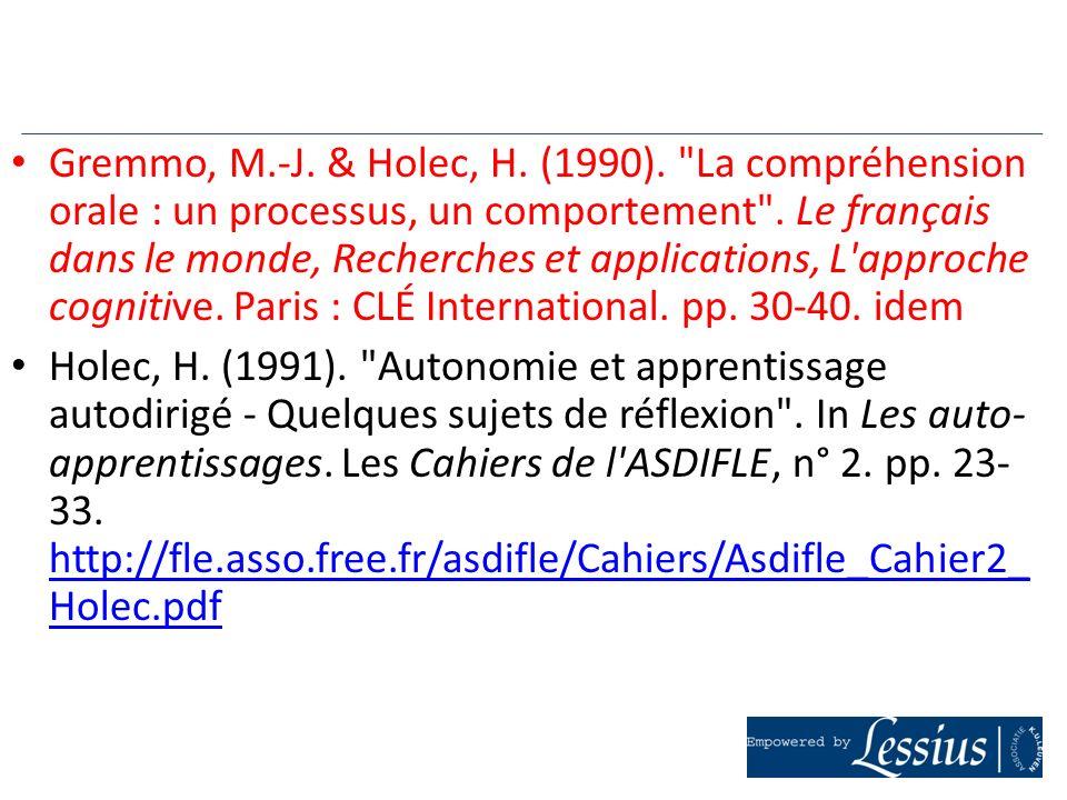 Gremmo, M.-J. & Holec, H. (1990).