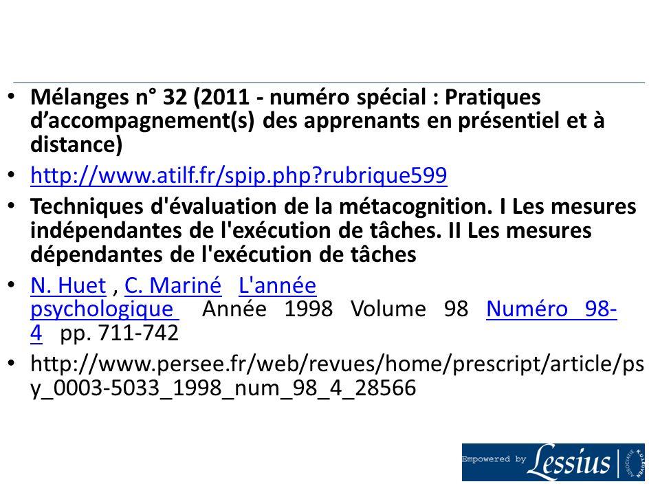 Mélanges n° 32 (2011 - numéro spécial : Pratiques daccompagnement(s) des apprenants en présentiel et à distance) http://www.atilf.fr/spip.php?rubrique