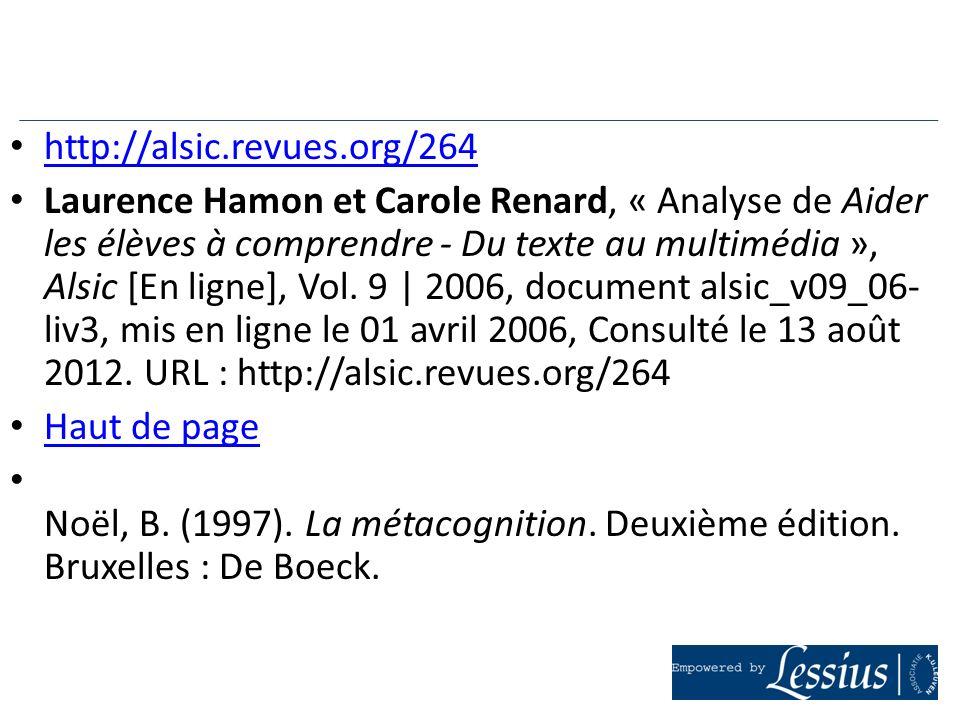 http://alsic.revues.org/264 Laurence Hamon et Carole Renard, « Analyse de Aider les élèves à comprendre - Du texte au multimédia », Alsic [En ligne],