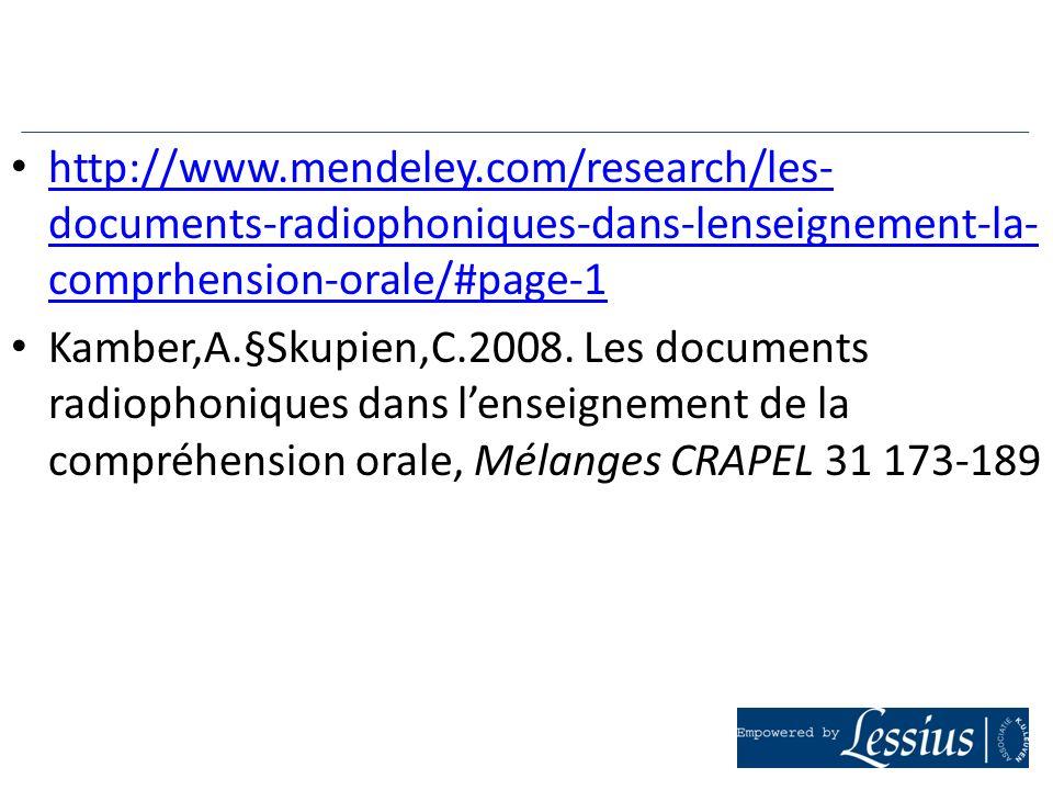 http://www.mendeley.com/research/les- documents-radiophoniques-dans-lenseignement-la- comprhension-orale/#page-1 http://www.mendeley.com/research/les-