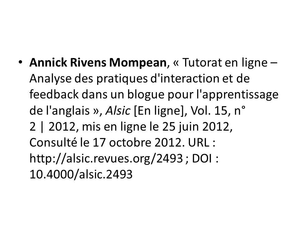 Annick Rivens Mompean, « Tutorat en ligne – Analyse des pratiques d'interaction et de feedback dans un blogue pour l'apprentissage de l'anglais », Als