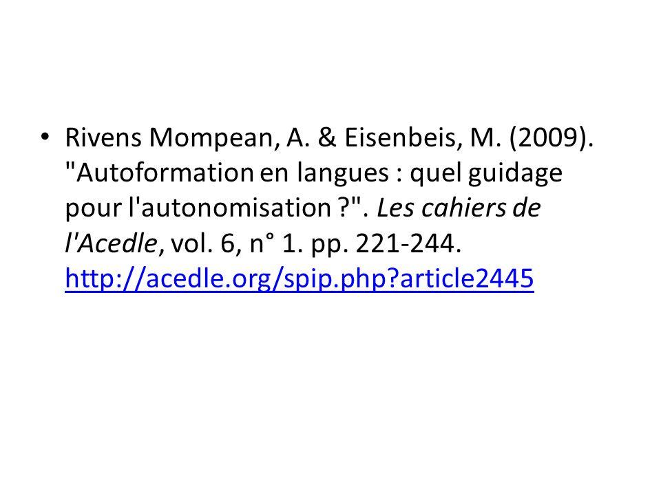 Rivens Mompean, A. & Eisenbeis, M. (2009).