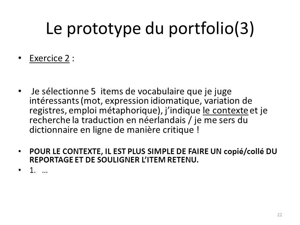 Le prototype du portfolio(3) Exercice 2 : Je sélectionne 5 items de vocabulaire que je juge intéressants (mot, expression idiomatique, variation de re
