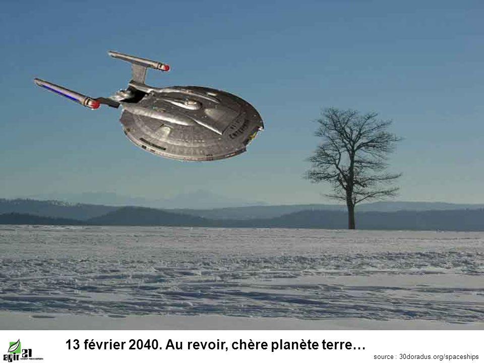 13 février 2040. Au revoir, chère planète terre… source : 30doradus.org/spaceships