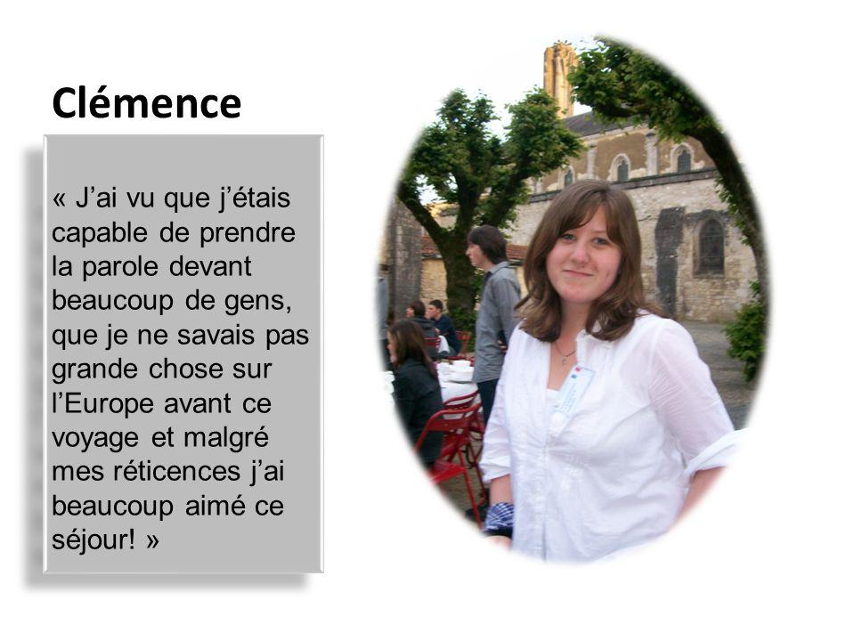 Louise « Je voudrais connaître la culture de tous le pays de lEurope et leur mode de vie.