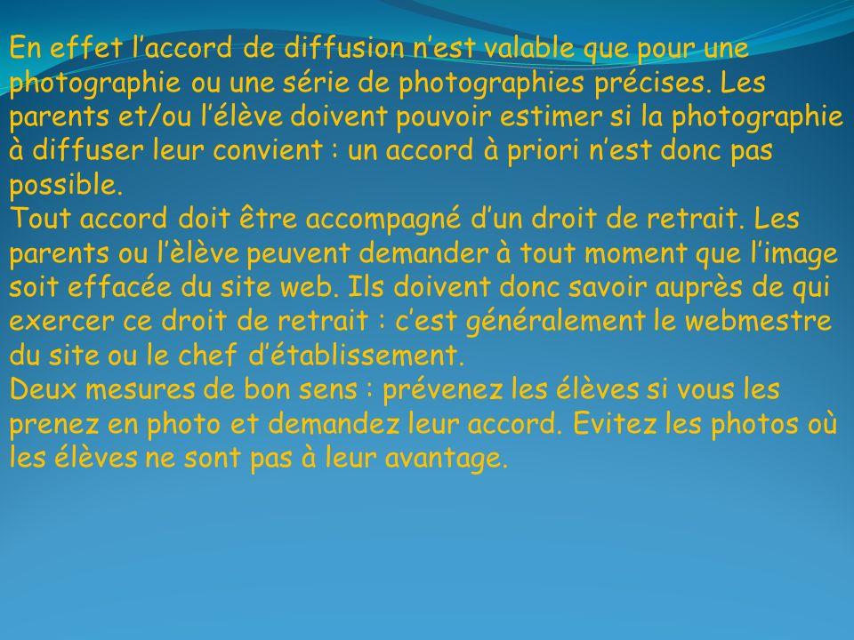 En effet laccord de diffusion nest valable que pour une photographie ou une série de photographies précises.