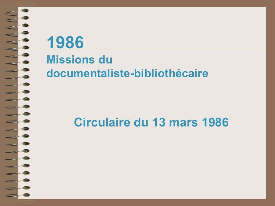 1986 Missions du documentaliste-bibliothécaire Circulaire du 13 mars 1986