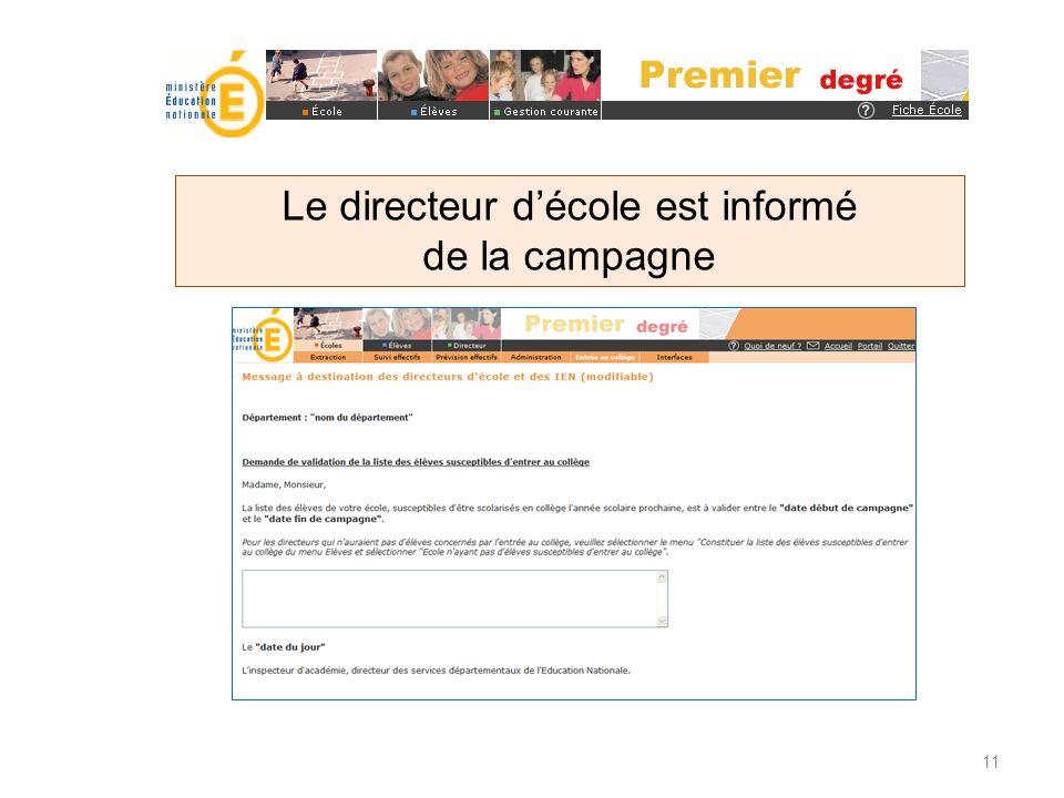 11 Le directeur décole est informé de la campagne