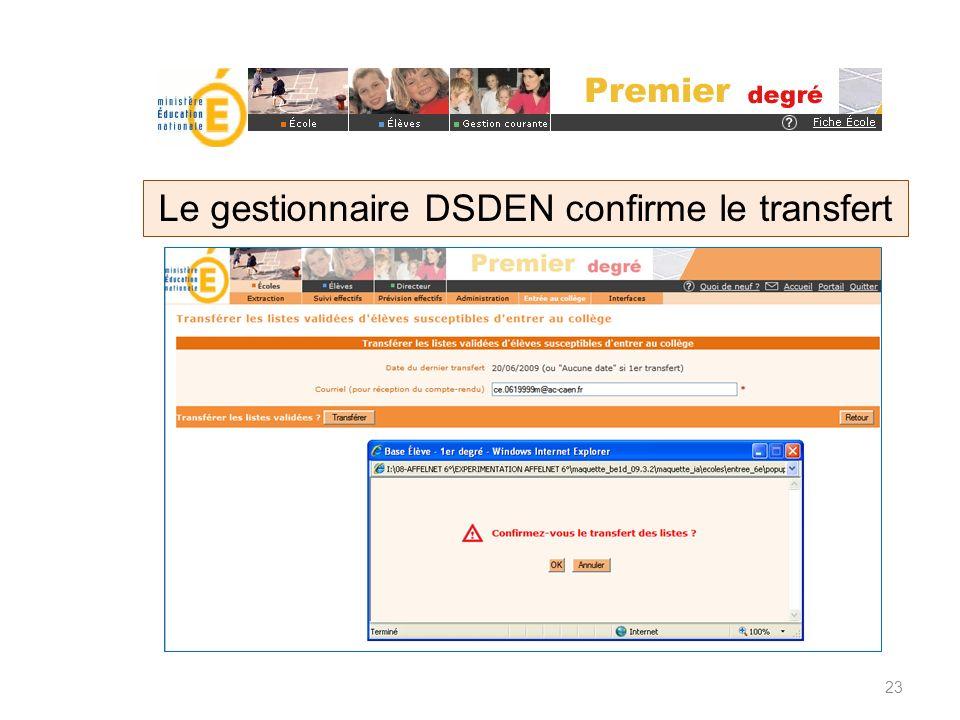 Le gestionnaire DSDEN confirme le transfert 23