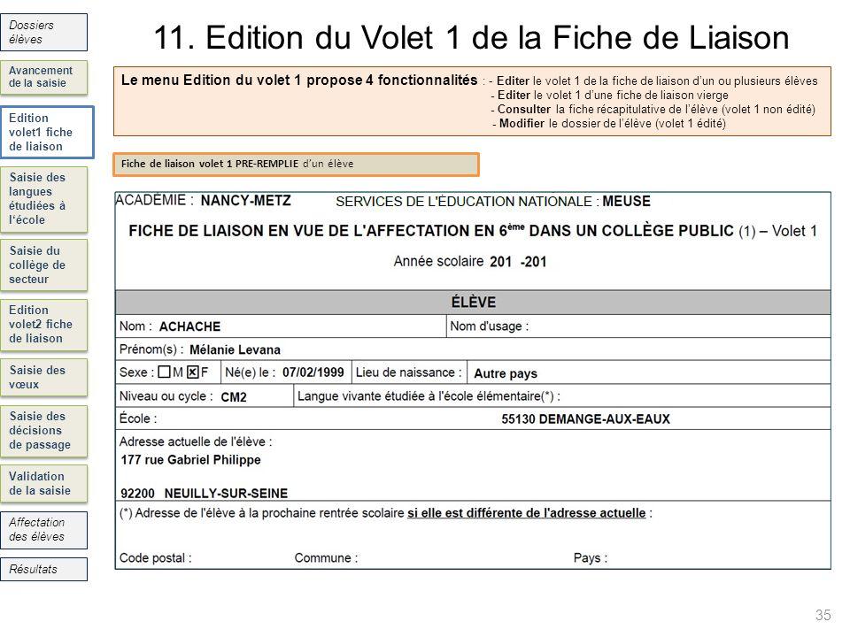 11. Edition du Volet 1 de la Fiche de Liaison 35 Saisie des langues étudiées à lécole Saisie du collège de secteur Edition volet2 fiche de liaison Sai
