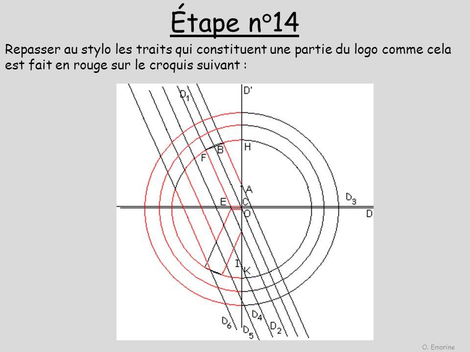 Étape n°14 Repasser au stylo les traits qui constituent une partie du logo comme cela est fait en rouge sur le croquis suivant : O. Emorine