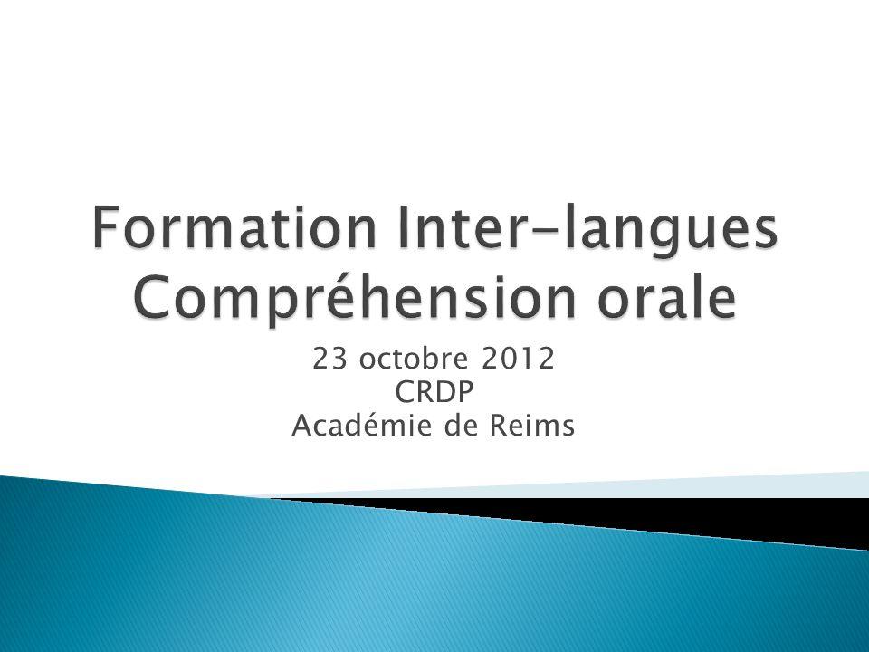 23 octobre 2012 CRDP Académie de Reims