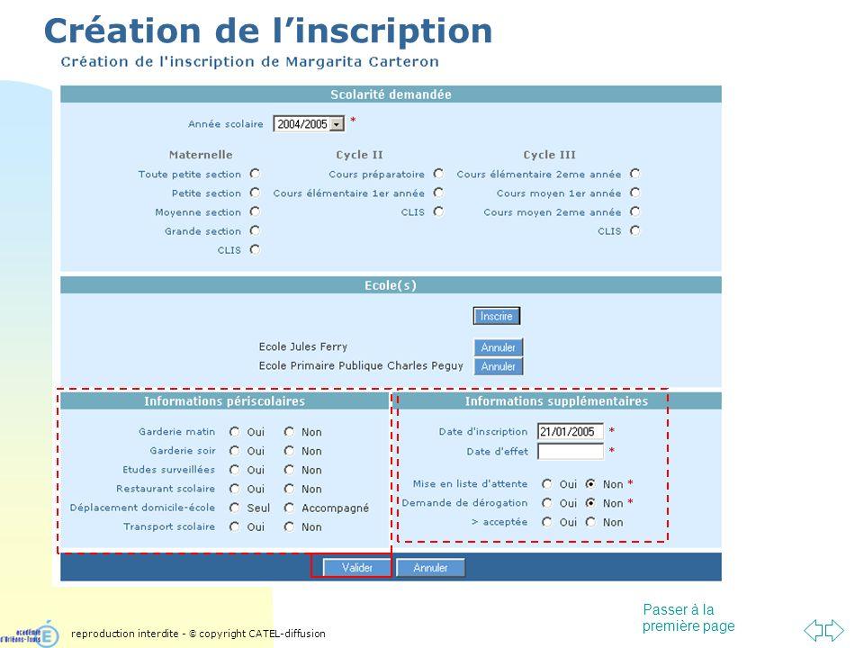 Passer à la première page Création de linscription reproduction interdite - © copyright CATEL-diffusion