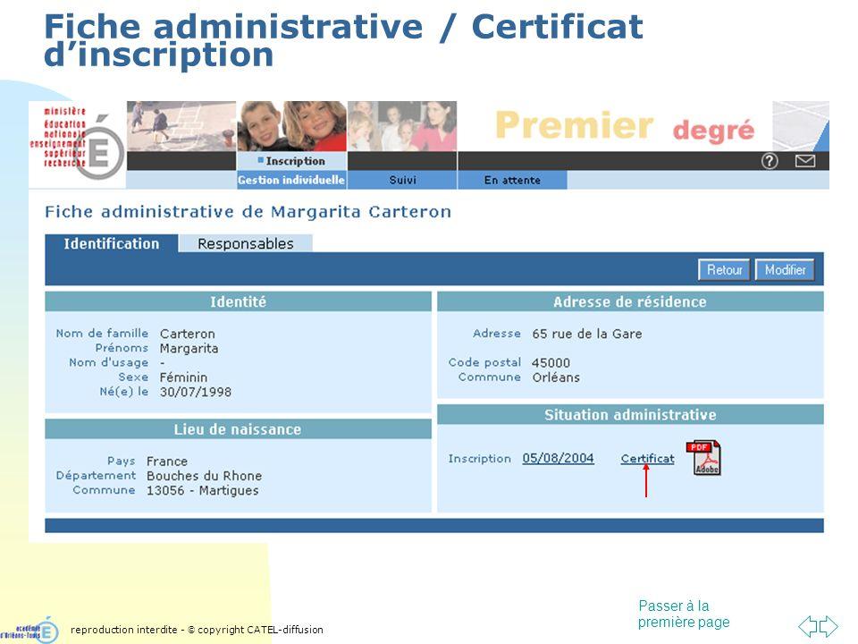 Passer à la première page Fiche administrative / Certificat dinscription reproduction interdite - © copyright CATEL-diffusion