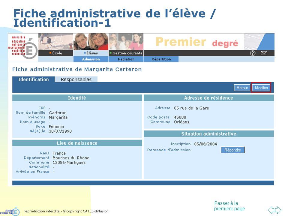 Passer à la première page Fiche administrative de lélève / Identification-1 reproduction interdite - © copyright CATEL-diffusion