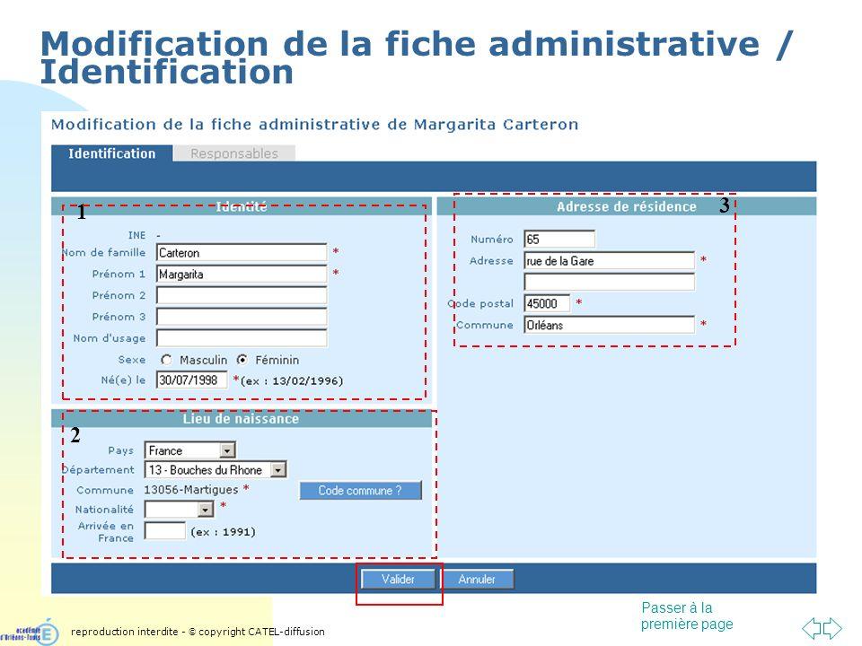 Passer à la première page Modification de la fiche administrative / Identification 1 2 3 reproduction interdite - © copyright CATEL-diffusion
