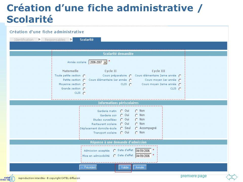 Passer à la première page Création dune fiche administrative / Scolarité reproduction interdite - © copyright CATEL-diffusion