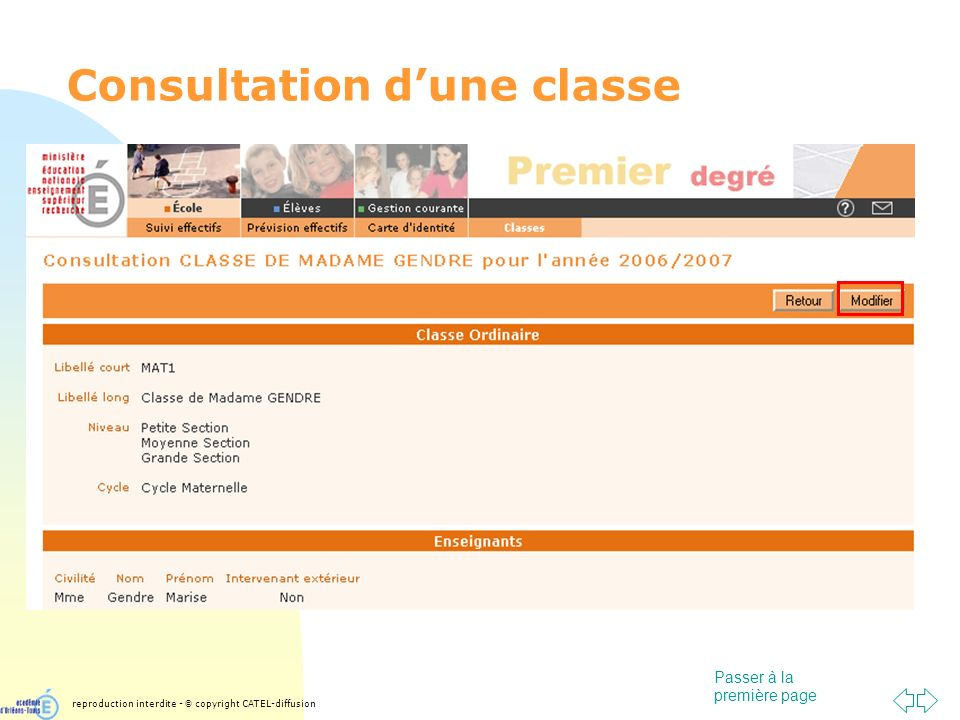 Passer à la première page Consultation dune classe reproduction interdite - © copyright CATEL-diffusion