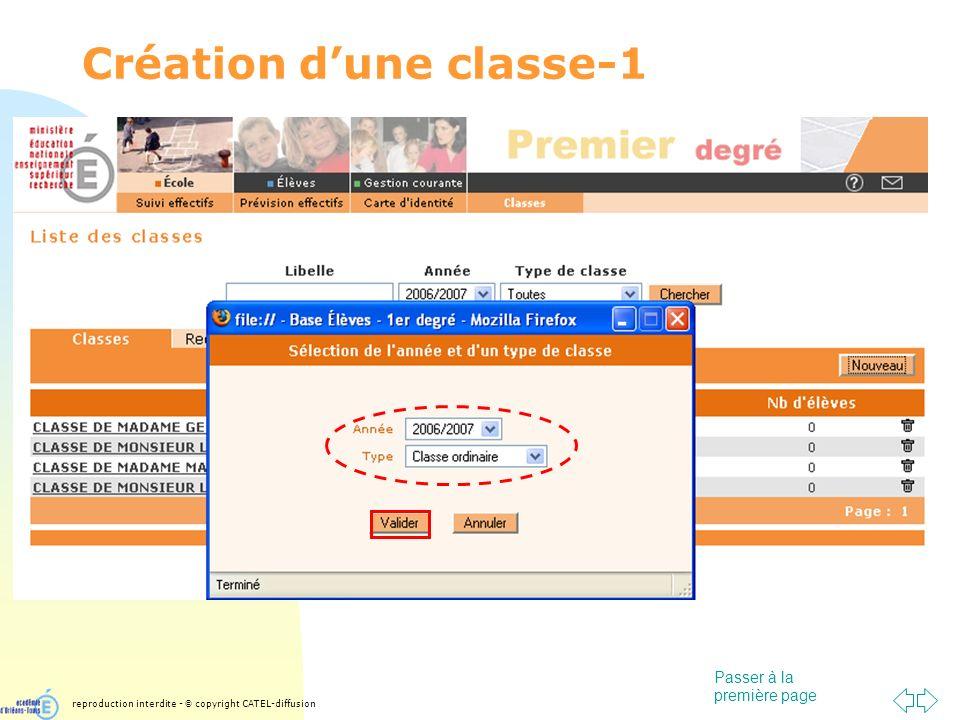 Passer à la première page Création dune classe-1 reproduction interdite - © copyright CATEL-diffusion