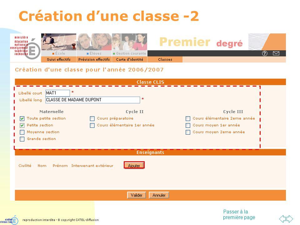 Passer à la première page Création dune classe -2 reproduction interdite - © copyright CATEL-diffusion