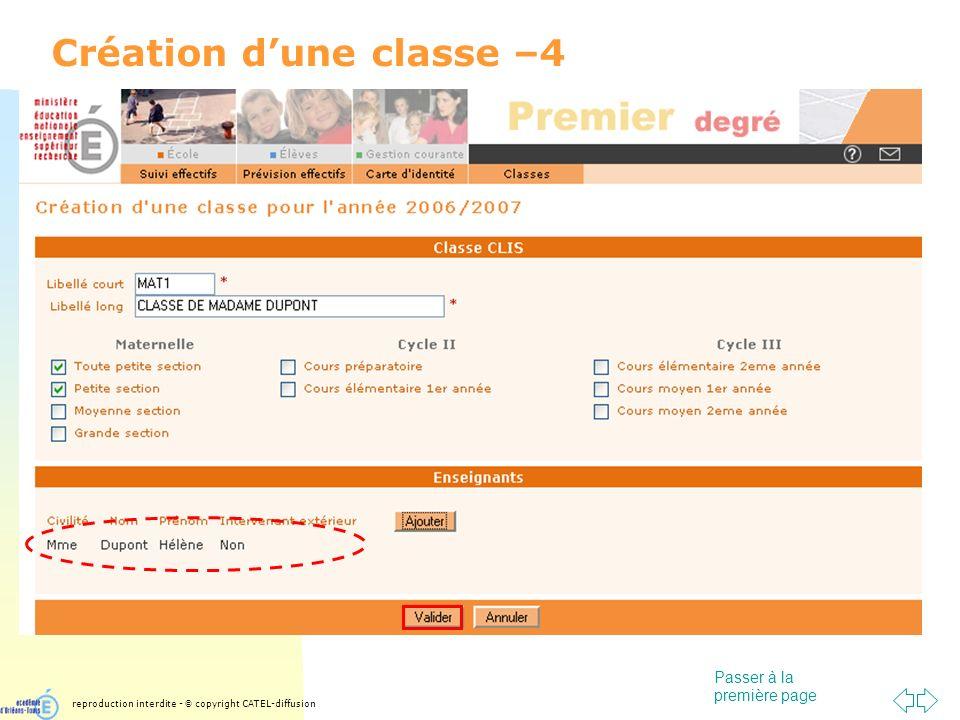 Passer à la première page Création dune classe –4 reproduction interdite - © copyright CATEL-diffusion