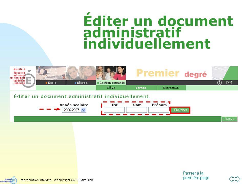 Passer à la première page Éditer un document administratif individuellement reproduction interdite - © copyright CATEL-diffusion